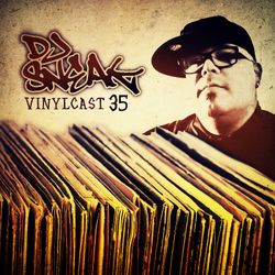DJ SNEAK | VINYLCAST |EPISODE 35