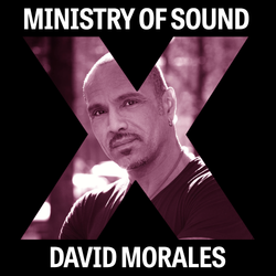 Ministry of Sound X David Morales