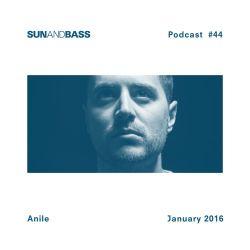SUNANDBASS Podcast #44 - Anile