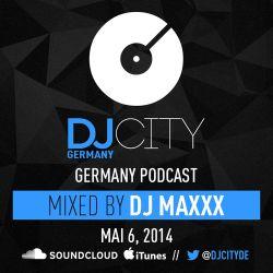 DJ Maxxx - DJcity DE Podcast - 06/05/14
