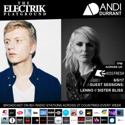 Electrik Playground 6/5/17 inc Sister Bliss & Lenno Guest Sessions