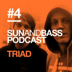 Sun and Bass Podcast 4 by Triad