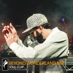 Soul Clap Beyond Wonderland SoCal 2015 Mix