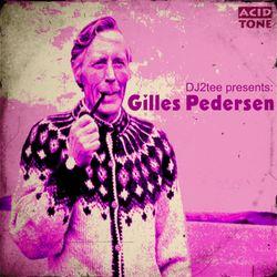 DJ2tee Presents: Gilles Pedersen