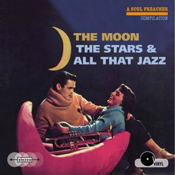 The Moon, The Stars And All That Jazz
