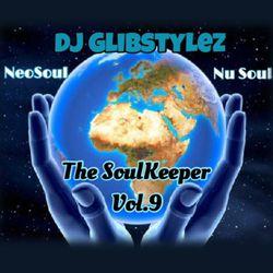 DJ GlibStylez - The SoulKeeper Vol.9 (R&B NeoSoul Mix)