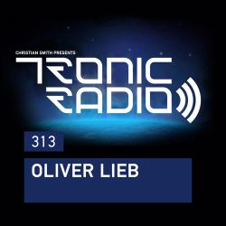 Tronic Podcast 313 with Oliver Lieb