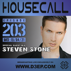 Housecall EP#203 (15/04/21) incl. a guest mix from Steven Stone