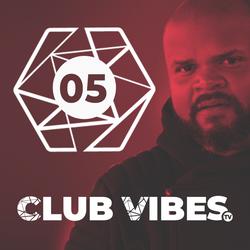 EP 05 Club Vibes TV 10-4-2018