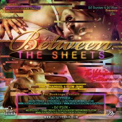 #BetweenTheSheetsMixCD ( RnB, Trapsoul & Slow Jams Mix) Mixed By @FluxOriginal_ & @DJScyther