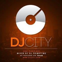DJ Primetyme - DJcity Podcast - July 9, 2013