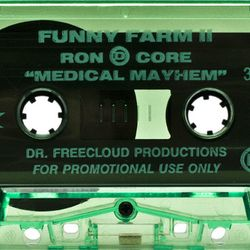 Ron D Core - Funny Farm 2 (Medical Mayhem) side.a 1994