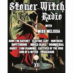 STONER WITCH RADIO XII
