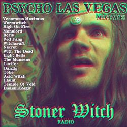 STONER WITCH RADIO - PSYCHO LAS VEGAS 2018