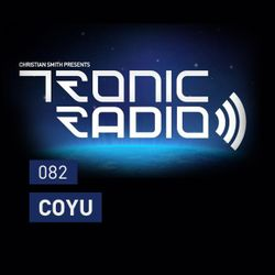 Tronic Podcast 082 with Coyu