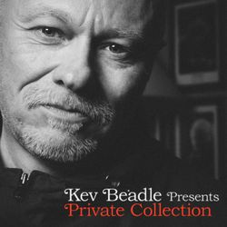 Kev Beadle presents Private Collection : The Mixtape