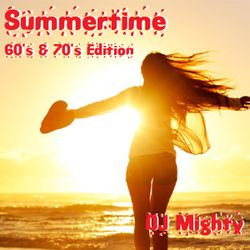 DJ Mighty - Summertime / 60's & 70's Edition