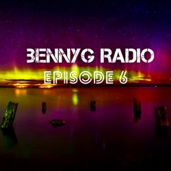 BennyG Radio- Episode 6 Ft. Steve Angello, Armin van Buuren, 50 Cent, Shaggy & More