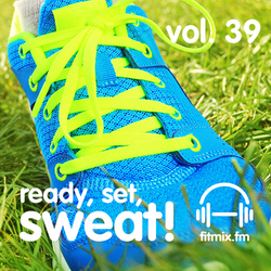 Ready, Set, Sweat! Vol. 39