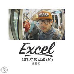 EXCEL - Live at 95 Live (12-23-10)