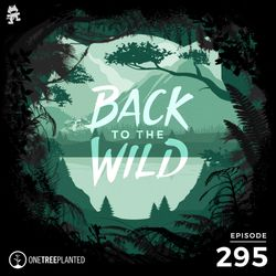 295 - Monstercat: Back to the Wild (Earth Day Special)
