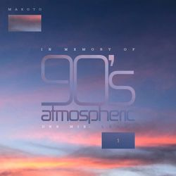 Makoto - In Memory Of 90's Atmospheric DnB Mix - Level 1 (2020)