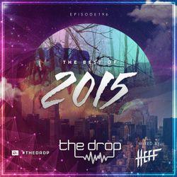 The Drop 196: Best Of 2015