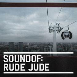 SoundOf: Rude Jude