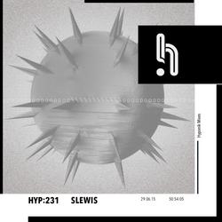 Hyp 231: Slewis