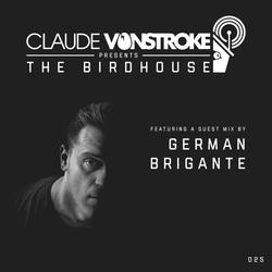 Claude VonStroke presents The Birdhouse 025
