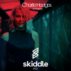 Charlie Hedges presents Skiddle Podcast 012 - Guest Mix GotSome