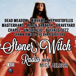 STONER WITCH RADIO XIII