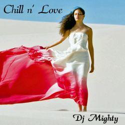 DJ Mighty - Chill n' Love