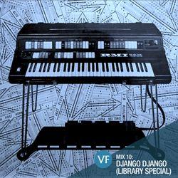 VF Mix 10: Django Django (Library music special)