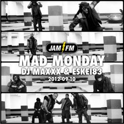 Madmonday-10-09-12-jamfm-djmaxxx-eskei83