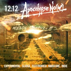 Mixtape KONGFUZI #9: APOCALYPSE NO(W)!!