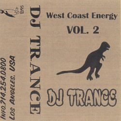 DJ Trance - West Coast Energy (vol.2) side.a 1995