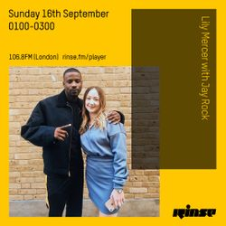 The Lily Mercer Show | Rinse FM | September 16th 2018 | Jay Rock