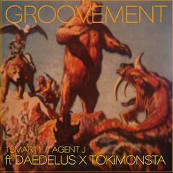 GROOVEMENT // 15MAR11 ft DAEDELUS X TOKiMONSTA