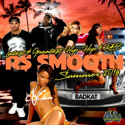 LATEST & GREATEST HIP-HOP/R&B MIX (Summer 2018) - Mixed by R$ $mooth