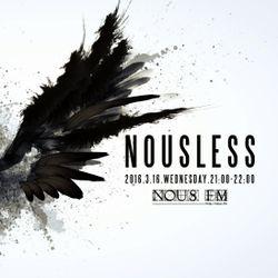 NOUS FM - NOUSLESS - 2016年3月16日放送分