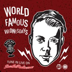 WORLD FAMOUS WEDNESDAYS w/ DJ NICK BIKE (FEB. 14TH, 2018)