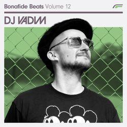 DJ Vadim x Bonafide Beats #12