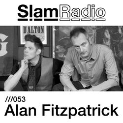 #SlamRadio - 053 - Alan Fitzpatrick