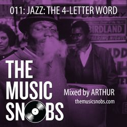 In The Mix 011: Jazz: The 4-Letter Word (Mixed by Arthur)