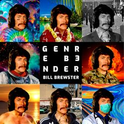 BILL BREWSTER   Genre Bender, Disco Roots, 4th December 2020