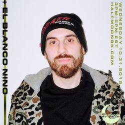 El Blanco Nino - 10.31.2018 (Birthday Mix)
