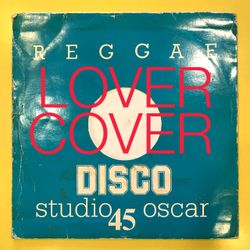 Lover Cover. A Studio Oscar mix for the Friss0n Sound website