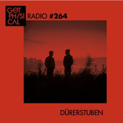 Get Physical Radio #264 mixed by Dürerstuben