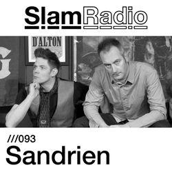 #SlamRadio - 093 - Sandrien
